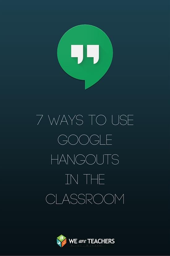 7 Tips for Using Google Hangouts in Schools