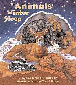 Week Two: Animals In Winter: The Animal's Winter Sleep by Lynda Graham-Barber