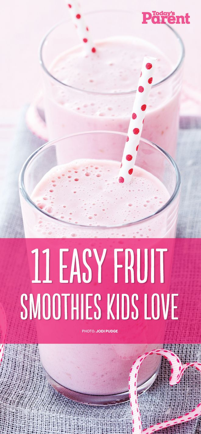 11 easy peasy Fruit Smoothies #TodaysParent #KidApprovedRecipes