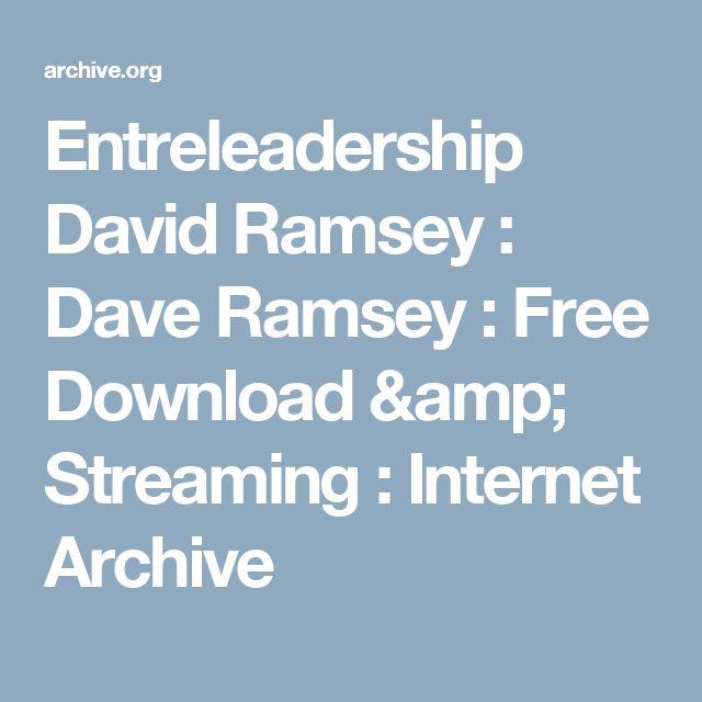 Entreleadership David Ramsey : Dave Ramsey : Free Download & Streaming : Internet Archive