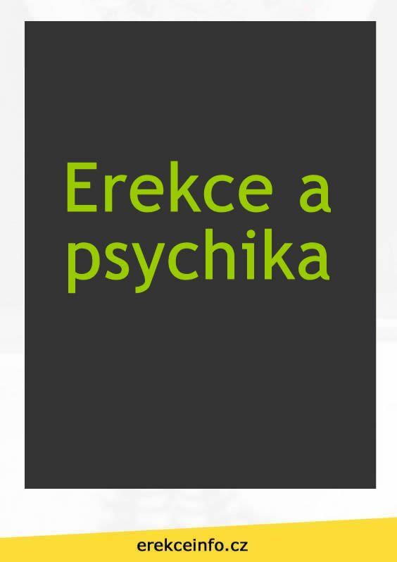Psychika a jeji vplyv na erekci