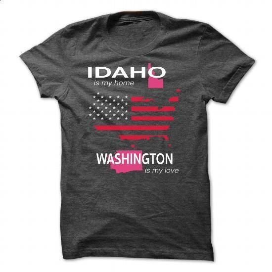 IDAHO IS MY HOME WASHINGTON IS MY LOVE - #tshirt skirt #grey sweater. SIMILAR ITEMS => https://www.sunfrog.com/LifeStyle/IDAHO_WASHINGTON-DarkGrey-Guys.html?68278