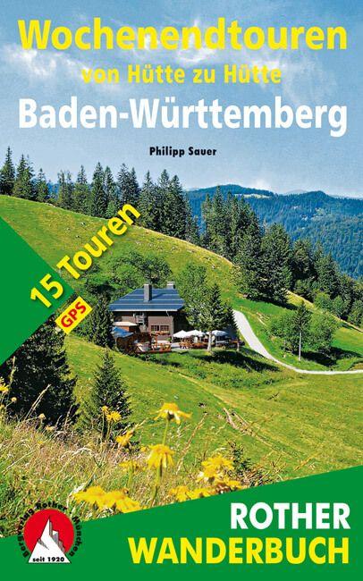 Baden-Württemberg  túrakönyv / Menedékház-túrák / Bergverlag Rother
