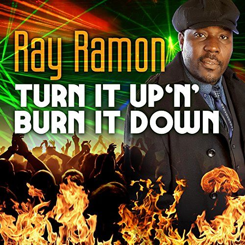 Turn It Up 'N' Burn It Down Ray Ramon https://www.amazon.com/dp/B01LWRV0CL/ref=cm_sw_r_pi_dp_x_3i3-xb0C7PHZY