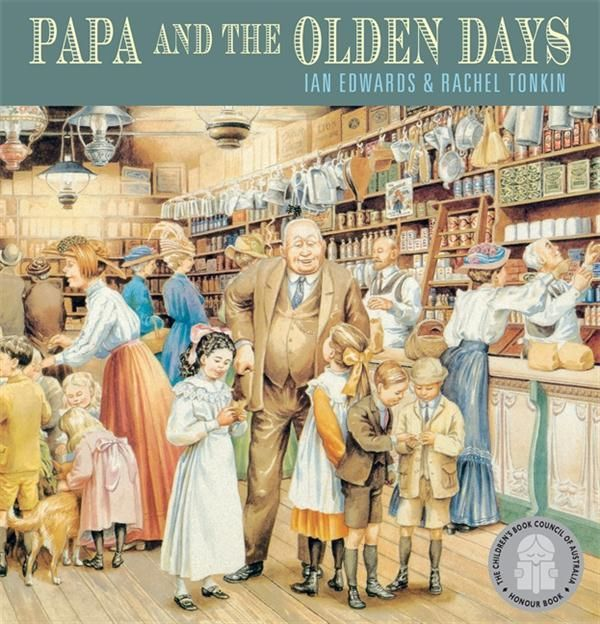 Papa and the Olden Days : Walker Classics - Ian Edwards
