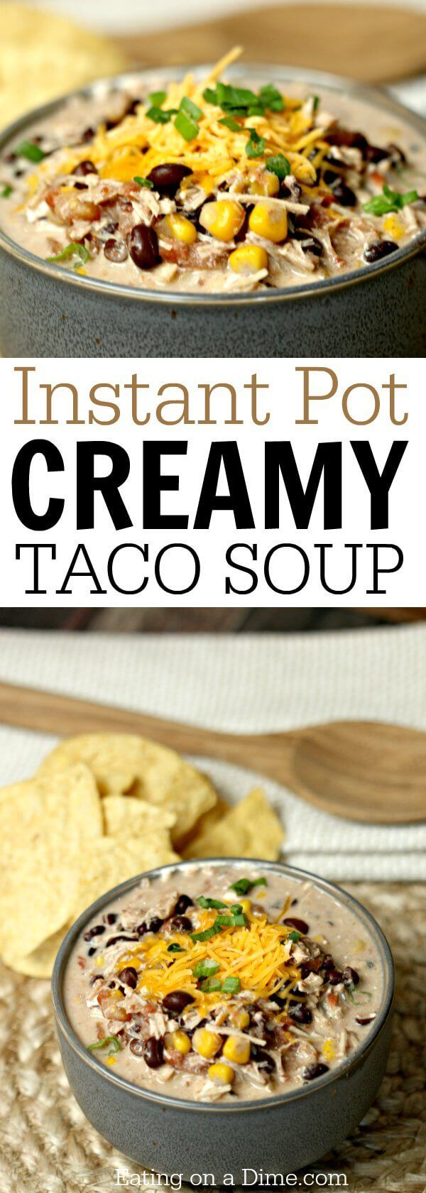 Try this Instant Pot Creamy Taco Soup Recipe! It's so quick and easy. Creamy Chicken Taco Soup Pressure Cooker Recipe is so savory and delicious! You will love Creamy Chicken Taco Soup Pressure Cooker Recipe!