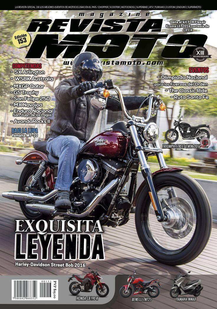 Tu Revista Moto edición 153 esta disponible para que la descargues a través de iTunes o GooglePlay, así como para solicitarla en formato impreso al correo de info@revistamoto.com www.revistamoto.com