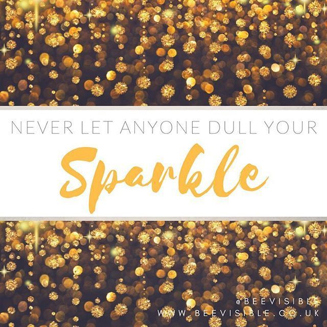 Never let anyone dull your sparkle! . . . #wednesdaywisdom #sparkle #positivity #love #positive #neverletanyonedullyoursparkle #beevisible #goodvibes #instagram #instalove #instagood #instahappy #happy