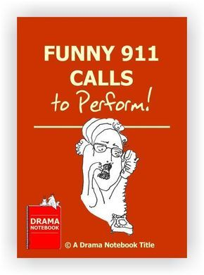 Here are 32 short scripts of calls made to the local emergency line that will have you and your students rolling with laughter. Students will learn about the importance of staying in character and practice their comedic timing skills.