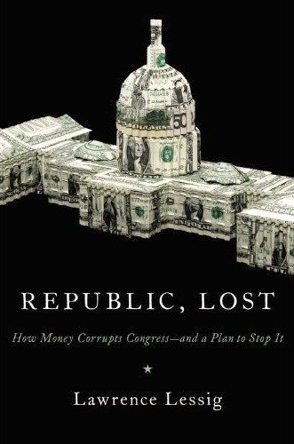 very good read from the prolific harvard law prof lawrence lessig. some of the economic solutions are a bit murky and convoluted, but then again, so is the problem of private interest.