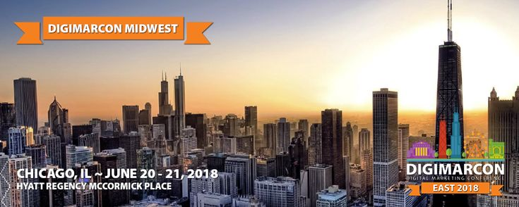 DigiMarCon Midwest 2018 Digital Marketing Conference Arrives in Chicago this June