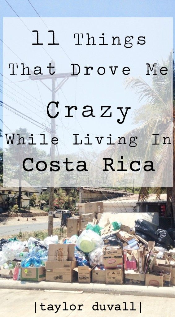 11 Things That Drove Me Crazy While Living In Costa Rica - Taylor DuVall #costarica #travel #travelblog