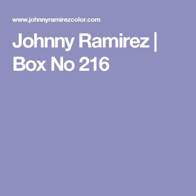 Johnny Ramirez   Box No 216
