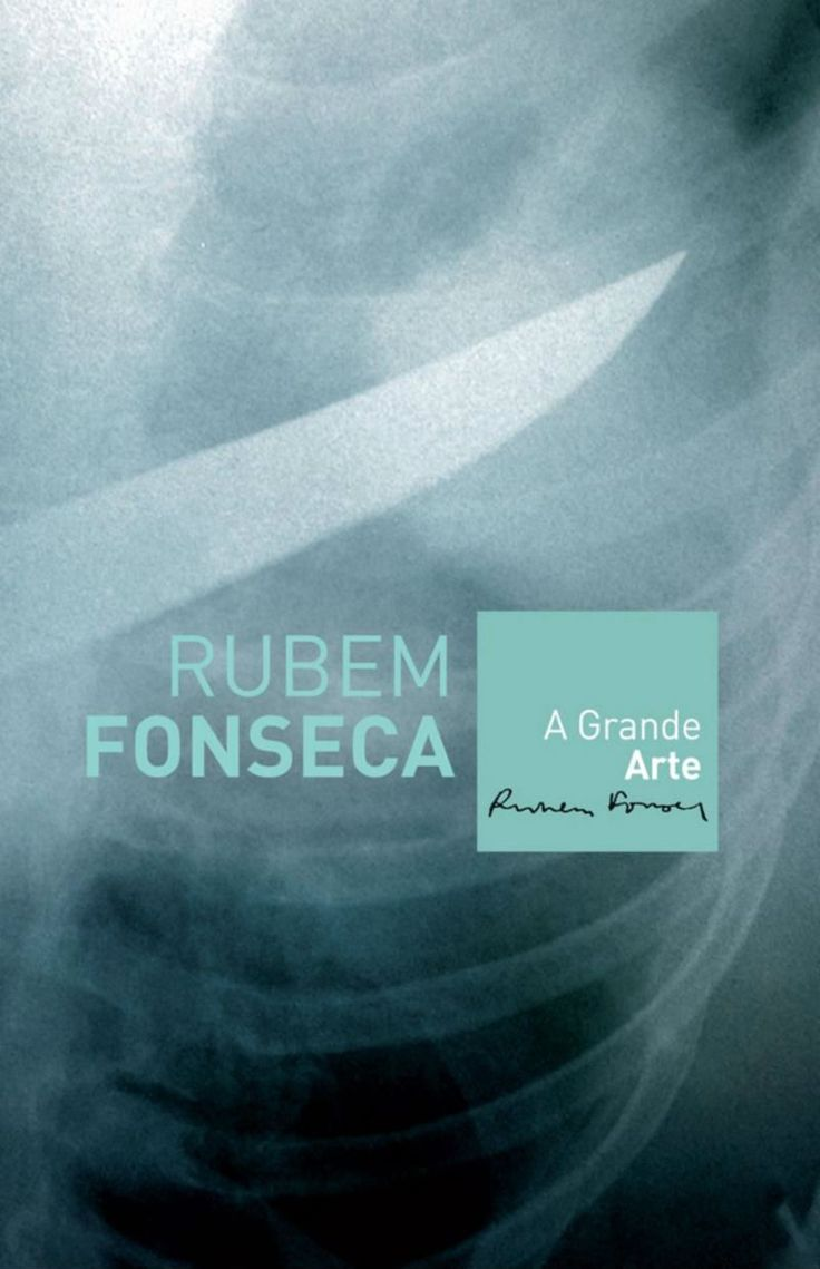 A grande arte - Rubem Fonseca