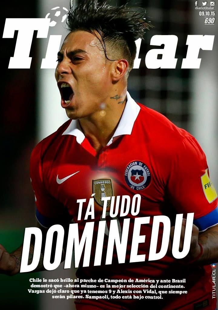 #Chile derrotó a Brasil con categoría en las Eliminatorias y por eso protagoniza #LaTapaTitular de hoy! ¿Quién crees que fue la figura de la noche?  Titular, cada día te leo más | www.titular.cl