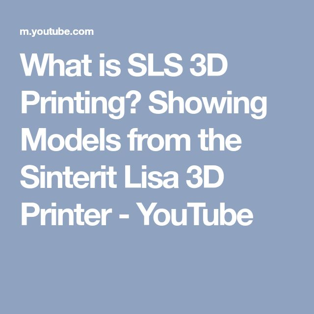 What is SLS 3D Printing? Showing Models from the Sinterit Lisa 3D Printer - YouTube