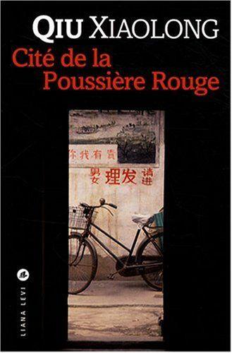 Cité de la Poussière Rouge par Xiaolong Qiu