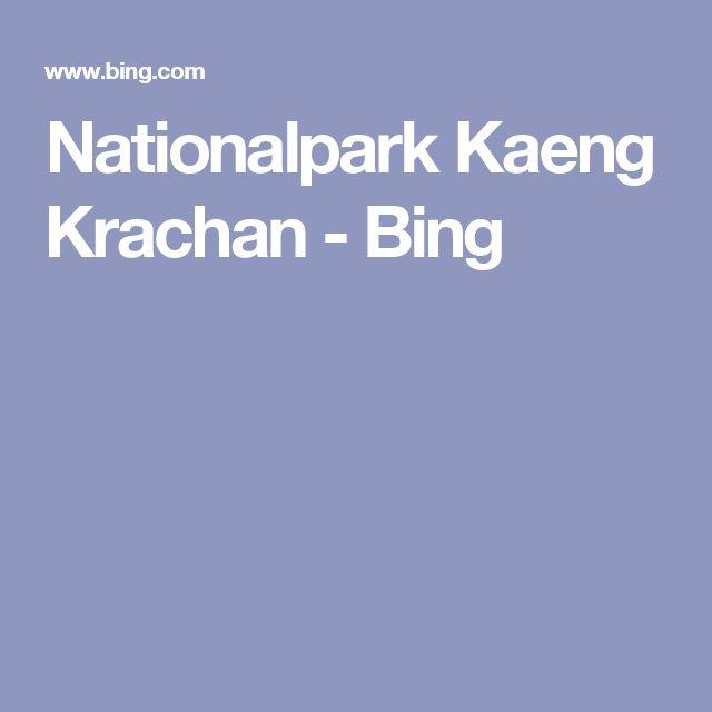 Nationalpark Kaeng Krachan - Bing