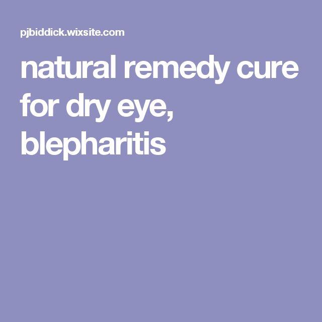 natural remedy cure for dry eye, blepharitis