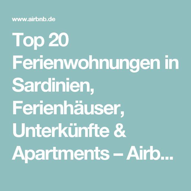 Top 20 Ferienwohnungen in Sardinien, Ferienhäuser, Unterkünfte & Apartments – Airbnb Sardinien: ferienwohnung sardinien & sardinien ferienwohnung