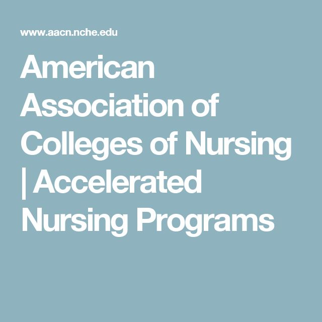 American Association of Colleges of Nursing | Accelerated Nursing Programs