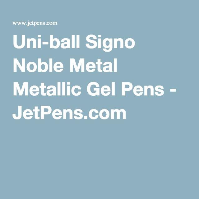 Uni-ball Signo Noble Metal Metallic Gel Pens - JetPens.com