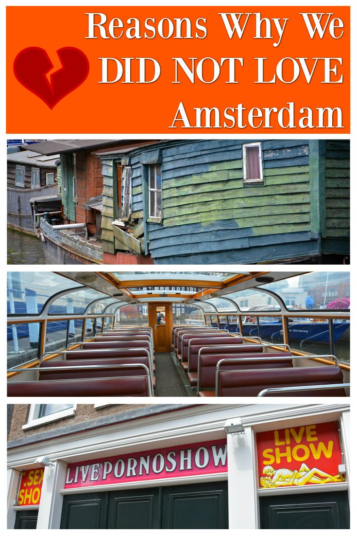 Why We Did Not Love Amsterdam It Just Didn T Do It For Us