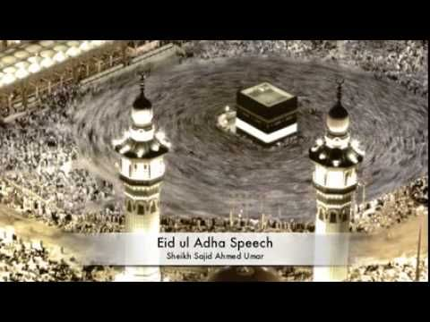 Eid ul Adha & Qurbani Speech by Sheikh Sajid Ahmed Umar