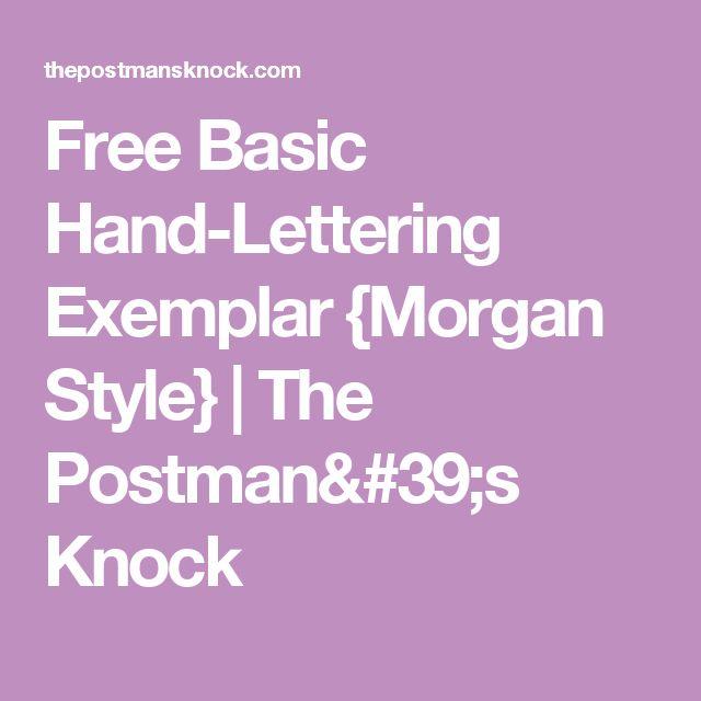 Free Basic Hand-Lettering Exemplar {Morgan Style} | The Postman's Knock