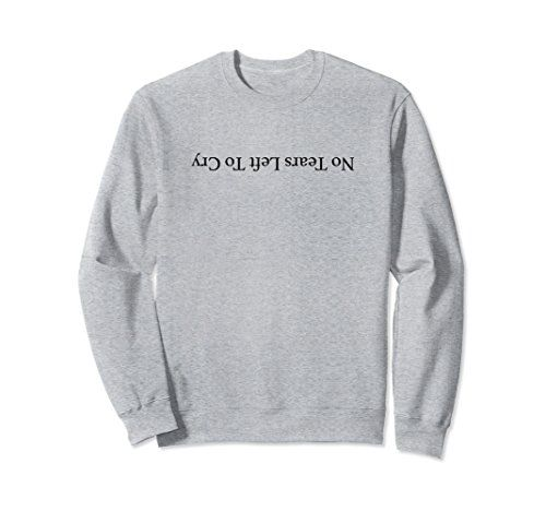 Ariana Grande No Tears Left To Cry Sweatshirt https   www.amazon. 5db4e9e9cb6