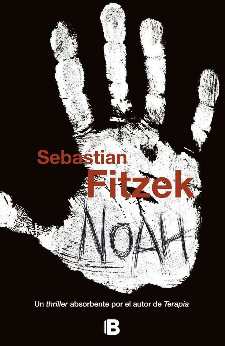 Noah .. Sebastian fitzek