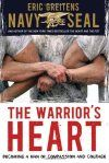 The Warrior's Heart: Becoming a Man of Compassion and Courage by Eric Greitens Houghton, 2012. Eric Greitens writes a memoir of his young manhood, including his humanitarian work in Bosnia and Rwanda, his Rhodes Scholarship, and, especially, his training to become a Navy SEAL. Greitens has a message for teens – think critically, challenge yourself, and be strong in order to serve others. (Grades 7 – 11)