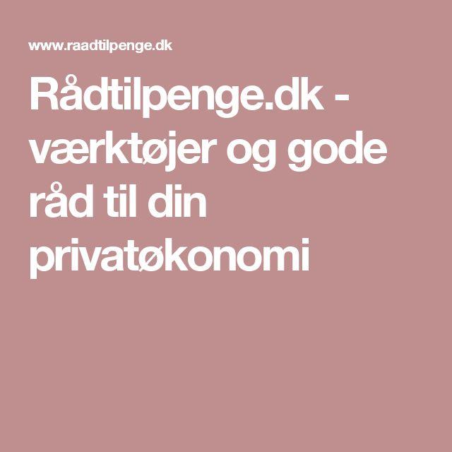 Rådtilpenge.dk - værktøjer og gode råd til din privatøkonomi