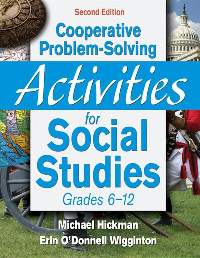 Cooperative Problem-Solving Activities for Social Studies, grades 6-12 (middle school, high school), history education