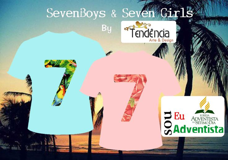 """Recife - SevenBoys & SevenGirls - Lançamento Coleção 2016. Cores atuais, a estampa do nº 7 (tropicalismo-Boys e romantismo-Girls) , pode ser escolhida a critério do cliente, nas costas a mensagem """"Eu sou Adventista"""". Entre em contato: tendenciartedesign@gmail.com /zap 21 99855-4488 !!"""