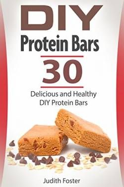 DIY Protein Bars by Judith Foster free ebook