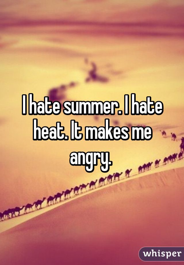 17 Best Images About I Hate Hot Humid Weather ☀️☀️ On