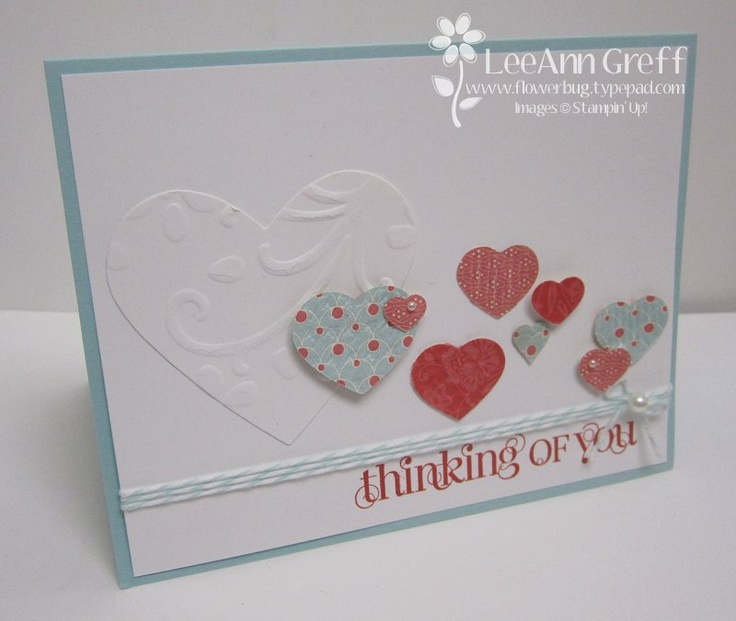 LeeAnn Greff: Embossed HeartsBeautiful Cards, Cards Ideas, Punch Heart, Embossing Heart, Stampin Up, Leeann Greffe, Cards Crafts, Non Valentine Heart, Heart Cards