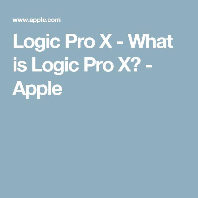 Logic Pro X - What is Logic Pro X? - Apple
