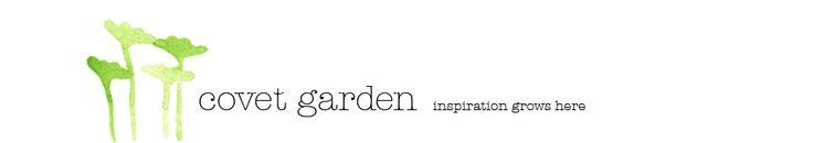 covet garden: interior design magazine for ideas, inspiration