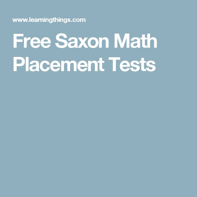 Free Saxon Math Placement Tests