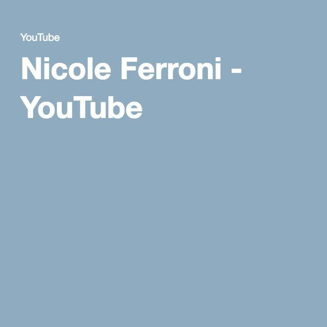 Nicole Ferroni - YouTube