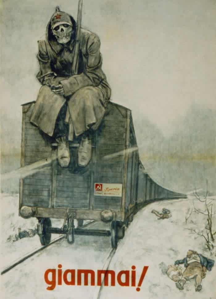 "Italian  WW2  ""Never!""  Russian's bringing death - 1943"