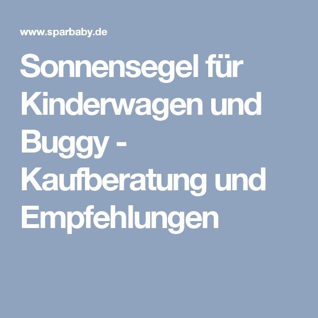 Sonnensegel für Kinderwagen und Buggy - Kaufberatung und Empfehlungen