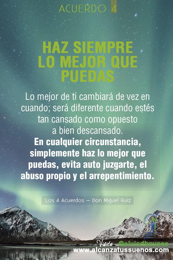 Los Cuatro Acuerdos Don Miguel Ruiz Frases Espirituales