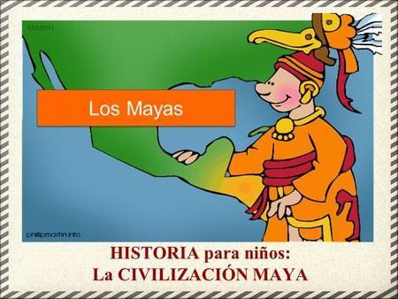 HISTORIA para niños: La CIVILIZACIÓN MAYA