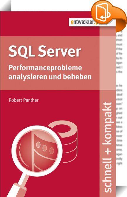 SQL Server    ::  Datenbanken bilden das Rückgrat nahezu jeder Businessanwendung. Dabei spielt oft die Performance eine entscheidende Rolle. Solange diese akzeptabel ist, wird das Thema gerne unterbewertet. Wenn sich jedoch die Beschwerden von Anwendern häufen, dass lange Wartezeiten oder gar Time-outs entstehen, wird das Thema Performance schnell kritisch, sodass schnelles und gleichzeitig gut durchdachtes Handeln erforderlich wird. Dieses Buch stellt für alle Versionen bis einschließ...