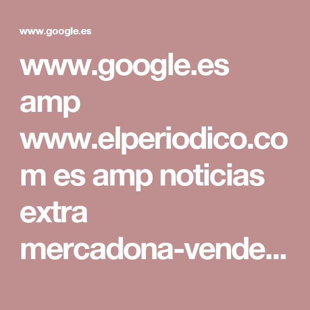 www.google.es amp www.elperiodico.com es amp noticias extra mercadona-vende-crema-antiedad-por-5-euros-que-perfumerias-vale-60-6136198