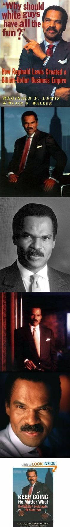 Reginald F. Lewis. Successful Wall St. Businessman, Lawyer and Philanthropist... legendary black businessman who was the 1st to build a billion-dollar company.  A deal Reginald F. Lewis made after he purchased int'l giant Beatrice Foods promoted his American company to the biggest offshore leveraged buyout in history, making TLC Beatrice worth $1.5 billion  on Fortune's 500 list.