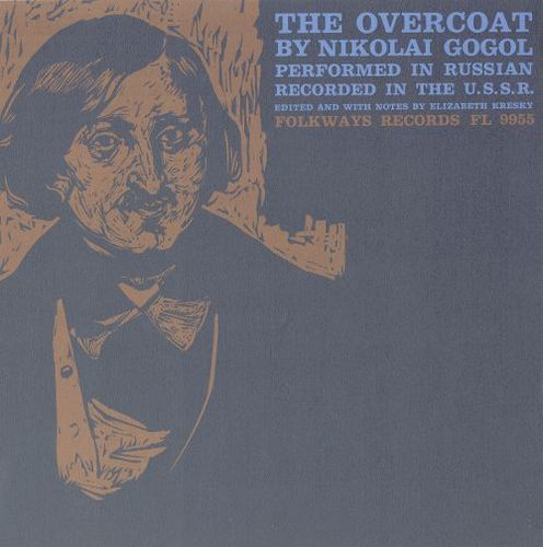 The Overcoat: By Nikolai Gogol [CD]